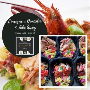 aipiani_domicilio_take_away_astice_catalana_delivery_quarantena_covid_19_ristorante_pesce_parioli_roma_nord_fish_migliore_romantic_wine_best_restaurant